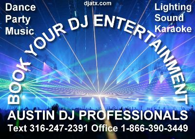 Austin DJ PROFESSIONALS 316-858-0653 Best Dj in Austin, Austins's Top 20 Djs, Wedding Reception Music, Top Prom Dj, After School Dance, Sweet 16 DJ, Birthday Party Entertainment, Sound, Lights, Bridal Prom Event DJ Music, Wedding, Prom Party, DJ Austin TX, Texas Top DJs, Best Djs in Austin TX, Alumni Class Reunions ATX